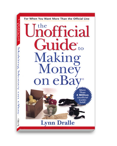 eBay Books:The Unofficial Guide to Making Money on eBay
